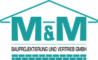 M & M Bauprojektierung  und Vertrieb GmbH